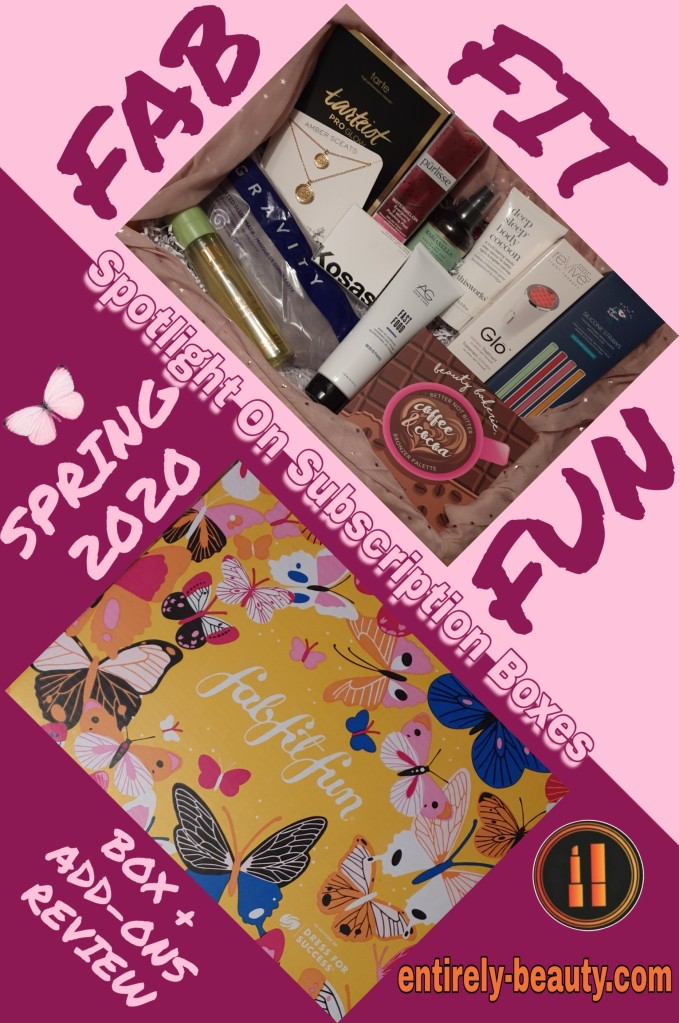 The inside and outside of the Fab Fit Fun Spring 2020 box.