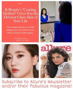 K-beauty - leading the way in great skin care, whilst Allure makes sure you're up to date with the latest products and beauty trends.